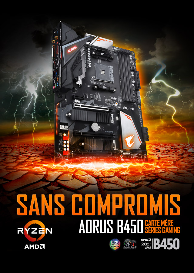 Cartes Mères AORUS B450 Séries Gaming - Performances sans compromis